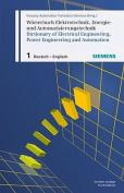 Worterbuch Elektrotechnik, Energie- Und Automatisierungstechnik / Dictionary of Electrical Engineering, Power Engineering and Automation, Teil 1