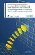 Dictionary of Electrical Engineering, Power Engineering and Automation / Worterbuch Elektrotechnik, Energie- Und Automatisierungstechnik