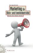 Marketing Fur Klein- Und Familienbetriebe [GER]