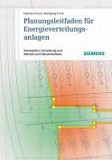 Planungsleitfaden Fur Energieverteilungsanlagen [GER]