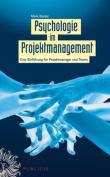 Psychologie Im Projektmanagement [GER]