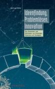 Ideenfindung, Problemlosen, Innovation [GER]
