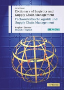 Dictionary of Logistics and Supply Chain Management/Worterbuch Logistik Und Supply Chain Management