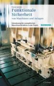 Funktionale Sicherheit von Maschinen und Anlagen [GER]