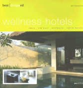 Best Designed Wellness Hotels in India, Far East, Australia and South Pacific