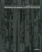 Architektur Un Temporare Bauten/Architecture And Temporary Buildings [GER]