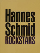 Hannes Schmid: Rockstars