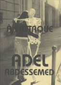 Adel Abdessemed: A L'attaque