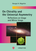 On Chirality and the Universal Asymmetry