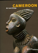 Cameroon - Art of the Kings