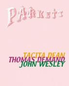 Parkett No. 62 Tacita Dean, Thomas Demand, John Wesley