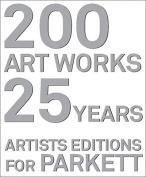 200 Artworks - 25 Years