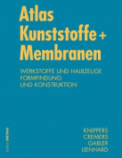 Atlas Kunststoffe + Membranen [GER]