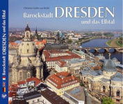 Dresden and the Elbe Valley