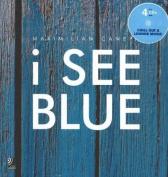 I See Blue