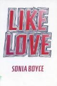 Sonia Boyce: Like Love