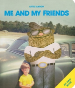 Me and My Friends [Board Book]