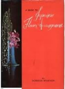 A Guide to Japanese Flower Arrangement