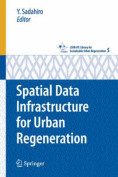 Spatial Data Infrastructure for Urban Regeneration (CSUR-UT Series
