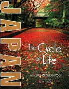 Japan: The Cycle of Life