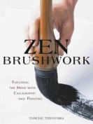 Zen Brushwork