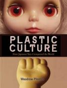 Plastic Culture