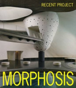 Morphosis: Recent Projects
