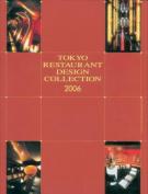 Tokyo Restaurant Design Collection 2006