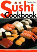 Sushi Cookbook: Quick and Easy