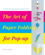 The Art of Paper Folding for Pop-Up