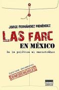 Las Farc en Mexico [Spanish]