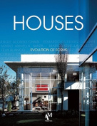 Houses: Evolution of Forms