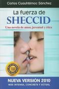 La Fuerza de Sheccid [Spanish]
