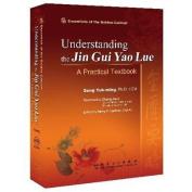 Understanding the Ji Gui Yao Lue