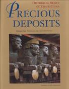 Precious Deposits