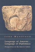 Language of Amarna - Language of Diplomacy