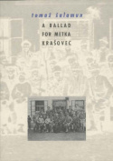 A Ballad for Metka Krasovec
