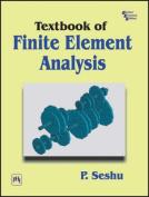 Textbook of Finite Element Analysis