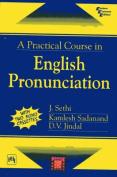 A Practical Course in English Pronunciation