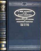New Account of the East Indies, Being the Observations and Remarks of Captain Alexander Hamilton, 1688-1723