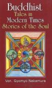 Buddhist Tales in Modern Times