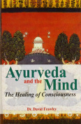 Ayurveda and the Mind