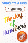 Figuring the Joy of Numbers