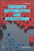Discrete Mathematics and Structures