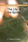The Life of the Spider [Large Print]