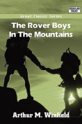 The Rover Boys in the Mountains