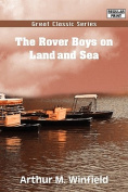 The Rover Boys on Land and Sea