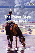 The Rover Boys on the River