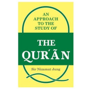 An Approach to the Study of the Qur'an