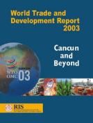 World Trade and Development Report 2003